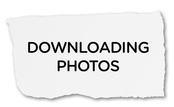DOWNLOADING PHOTOS